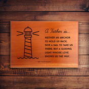 A Father is Neither an Anchor - LASER MINI PLAQUE