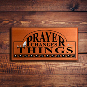 Wall Plaque E 1252 - Prayer Changes Things