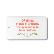 Of all the rights of women, the greatest is to be a mother - Simple laurel - Traveller Power Card - 4000 mAh 2 2
